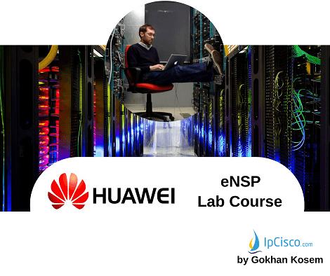Huawei-eNSP-Lab-Course.www.ipcisco.com