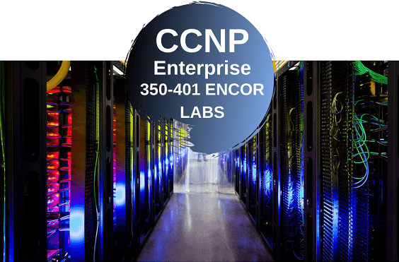 ccnp-encor-labs-training-ipcisco