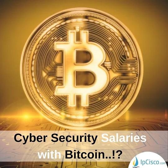 cyber-security-salaries-bitcoin-ipcisco.com
