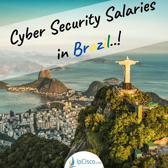 cyber-security-salary-in-brazil-ipcisco.com